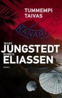 Kansi: Ruben Eliassen ja Mari Jungstedt: Tummempi taivas----- keskinkertainen, mutta  aivan luettava Good Books, My Books, Reading Challenge, Literature, Great Books, Literatura