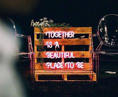 Together is a beautiful place to be neon sign via @helloconfettidreams