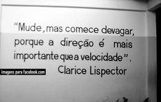 Imagens para Facebook Clarice Lispector em frases sobre a vida frases para facebook 1 recomece pense imagens para facebook direção Clar...