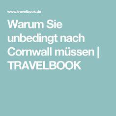 Warum Sie unbedingt nach Cornwall müssen | TRAVELBOOK