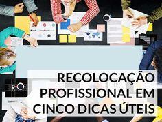 Branding para recolocação profissional – cinco dicas úteis | http://alegarattoni.com.br/branding-para-recolocacao-profissional/