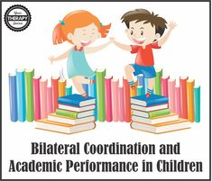 bilateral-coordination-and-academic-performance-in-children