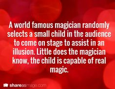 The real magician holy crap.....that sounds AMAZING- it could be like another Harry potter story!