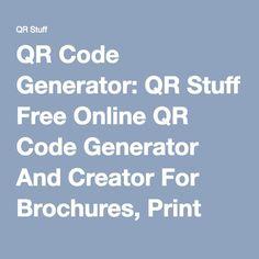 QR Code Generator: QR Stuff Free Online QR Code Generator And Creator For Brochures, Print Advertising, Business Cards & Stickers