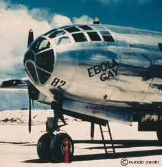 Enola Gay dropped the atomic bomb/ then how come it's called EBOLA Ww2 Aircraft, Military Aircraft, Domino Crafts, Enola Gay, Aviation World, Alice Springs, Flying Boat, Modern Times, Nose Art