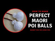 How to make Maori poi balls—long or short Crafts For Kids, Arts And Crafts, Diy Crafts, Diy Poi, Maori Words, Polynesian Dance, Maori Designs, World Thinking Day, Craft Room Design