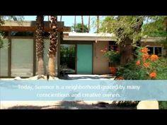 Palm Springs:  Mid-Century neighborhood- SUNMOR