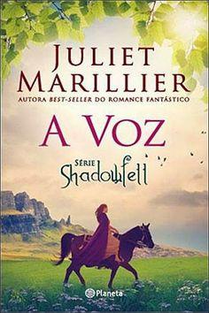 Morrighan: Opinião: A Voz (Shadowfell #3), de Juliet Marillier