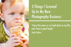 3 Things I Screwed Up in My New Photography Business