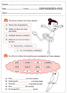 Circule os verbos nas frases