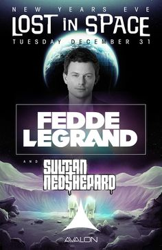 Fedde Le Grand and Sultan + Ned Shepard @ #Avalon in #LosAngeles #LA #NYE #LostInSpace....Incredible night!