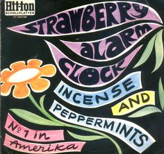 Strawberry Alarm Clock, a foreign picture sleeve (45 rpm) for Incense And Peppermints, 1967.