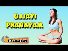 Ujjayi Pranayama | Yoga per principianti | Breathing Exercises | Learn Yoga in Italian - http://47yoga.com/ujjayi-pranayama-yoga-per-principianti-breathing-exercises-learn-yoga-in-italian/     Ujjayi Pranayama | Breathing Exercises | Learn Yoga in Italian The beauty of unifying breath and movement is truly majestic. With the breathing techniques of Ujjayi pranayama we can open a gateway, melt snow, or ride the waves like a surfer. Experience it here … Yogis are convinced