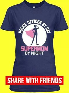 7953fb6d Or police officer by night supermom by day ... you know depending on the