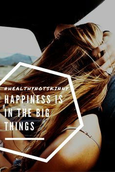Happiness, how to be happy, happiness is not in the little things, my kind of happiness, what is happiness, happiness is in the big things