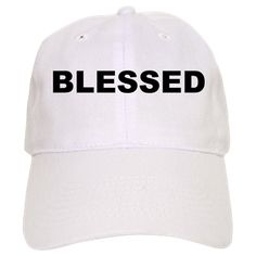 White baseball cap with the word Blessed. Beings blessed means to be highly favored and loved by God, your peers and society. Available in white or khaki for only $19.99. Go to the link to purchase the product and to see other options – http://www.cafepress.com/stsfadfl
