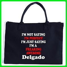 Im Perfect. The Best. Im A Freaking Awesome Delgado - Tote Bag - Top handle bags (*Amazon Partner-Link)