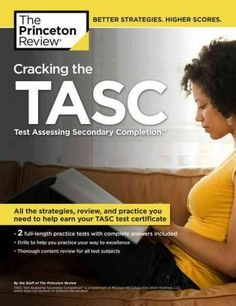 High school equivalency diploma tasc ged pinterest high the princeton review cracking the tasc test assessing secondary completion fandeluxe Image collections
