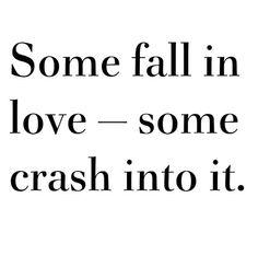 Crash into love ❥
