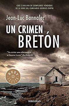 Un crimen bretón (Comisario Dupin 3) (BEST SELLER)