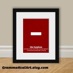 Punctuation Grammar English Print Hyphen Usage Funny Definition - Perfect English Poster