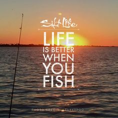 Life Is Better When You Fish SaltLife