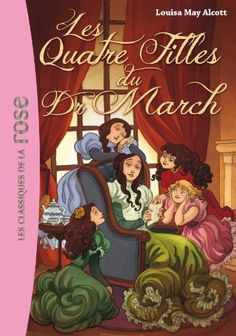 Les quatre filles du Docteur March de Louisa May Alcott http://www.amazon.fr/dp/2012027822/ref=cm_sw_r_pi_dp_K6fQwb0HDHMDP