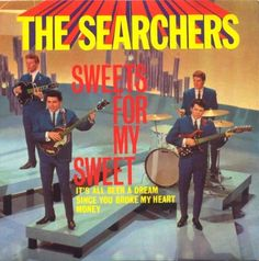 Sweets for My Sweet E.P. (1964) - The Searchers