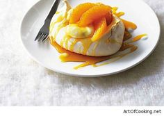 Art of Cooking – Home cooking recipes – Caramel Orange Pavlovas Dessert Recipe