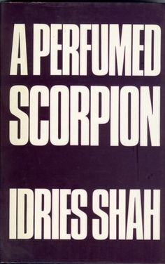 A Perfumed Scorpion, Idries Shah Scorpion, Perfume, Books, Shopping, Scorpio, Libros, Book, Book Illustrations, Fragrance