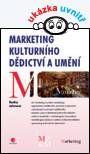 Marketing kulturního dědictví a umění - Johnová Radka - Knihy od Grada Publishing, a.s.