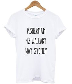 P. Sherman 42 Wallaby Way Sydney Tshirt {Holly}