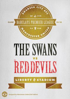 Match poster. Swansea vs Manchester United, 17 August 2013. Designed by @manutd.