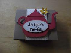 """Kreativ am Deich : ...kleine Anleitung """" Du bist die Bes-Tee""""- Box..."""