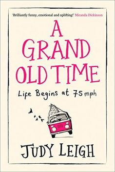 Carole's Chatter: A Grand Old Time by Judy Leigh Best Romantic Comedies, Hilarious, Funny, Fiction Books, Laugh Out Loud, Feel Good, Quotations, Audiobooks, Comedy