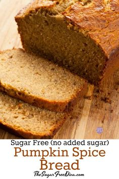 This bread smells as good as it tastes. This is the recipe for Sugar Free Pumpkin Spice Bread. The only sugar in it comes from pumpkin. Diabetic Desserts, Healthy Snacks For Diabetics, Sugar Free Desserts, Sugar Free Recipes, Diabetic Recipes, Dessert Recipes, Diabetic Bread, Pre Diabetic, Diabetic Foods