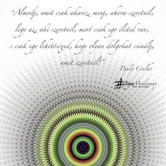 Mantra, Quotes, Paulo Coelho, Pretty, Direction Signs, Quotations, Quote, Shut Up Quotes
