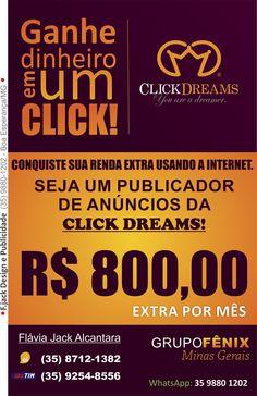 Seja um realizador dos seus sonhos! Venha fazer parte da equipe Click Dreams Sul de Minas - Grupo Fênix (35) 9880-1202