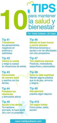 10 Tips para mantener la salud y bienestar. Por: Heiddy Sulbarán. Life Coach