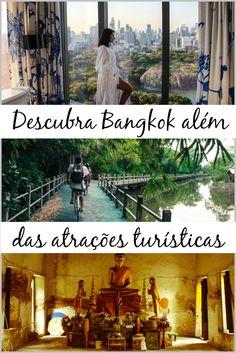 Descubra um novo lado de Bangkok. Dicas para conhecer lugares escondidos e o que fazer em Bangkok além das tradicionais atrações turísticas. Comida boa, aventura, diverçāo e os melhore hotéis de Bangkok. Faça da sua visita a Bangkok uma viagem inesquecível! via @loveandroad