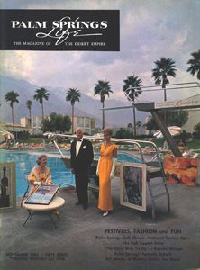 November 1962 About The Cover Palm Springs Civic Art Ociation Is Sponsoring A Gala Dinner And