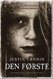 Justin Cronin - Den Første