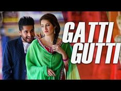 Gaati Gutti | Dildariyaan | Jassi Gill | Sagarika Ghatge | Latest Punjabi Movie Song 2015 - YouTube