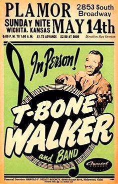 """T Bone Walker - Plamor, Wichita, Kansas."" Fantastic A4 Glossy Art Print Taken from A Vintage Concert Poster by Design Artist http://www.amazon.co.uk/dp/B0155XK7UY/ref=cm_sw_r_pi_dp_JTs8vb1CS1D6Y"