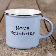 move mountains!