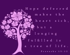 #hopedeferred #treeoflife Inspirational Bible Quotes, Scripture Quotes, Bible Verses, Faith Verses, Faith Quotes, Proverbs 13, Hope In God, Purple Stuff, Speak Life