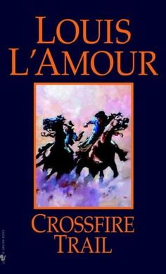 Crossfire Trail by Louis L'Amour...great western writer. Tom Selleck is great in the movie.