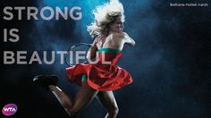 STRONG IS BEAUTIFUL (WTA)