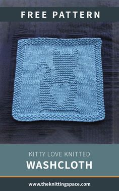 Kitty Love Knitted Washcloth [Free Knitting Pattern] : Craft this handy knitted. Kitty Love Knitted Washcloth [Free Knitting Pattern] : Craft this handy knitted washcloth with an Knitted Squares Pattern, Knitted Dishcloth Patterns Free, Knitting Squares, Knitted Washcloths, Baby Knitting Patterns, Free Knitting, Cowl Patterns, Knitting Machine, Quick Knitting Projects