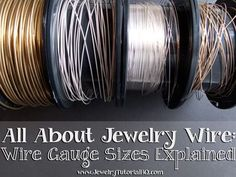 All about jewelry wire - wire gauges explained. The most comprehensive explanation I've seen! All about jewelry wire - wire gauges explained. The most comprehensive explanation I've seen! Wire Jewelry Making, Jewelry Tools, Wire Wrapped Jewelry, Jewelry Supplies, Jewelry Crafts, Beaded Jewelry, Jewellery Making, Gold Jewelry, Wire Jewellery